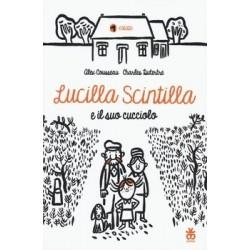 LUCILLA SCINTILLA E IL SUO...