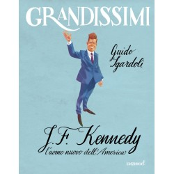 J.F. KENNEDY l'uomo nuovo...