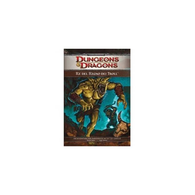 DUNGEONS DRAGONS 4a & EDIZ. THE KING OF THE KINGDOM OF TROLLS