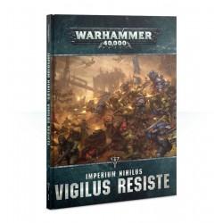 VIGILUS RESISTE imperium...