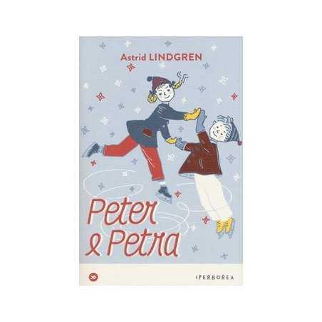 PETER E PETRA astrid lindgren IPERBOREA libro per RAGAZZI bambini RACCOLTA DI RACCONTI età 6+ IPERBOREA - 1