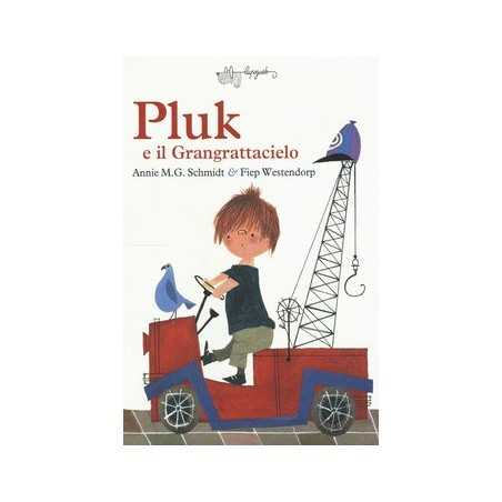 PLUK E IL GRANGRATTACIELO schmidt annie m. LUPOGUIDO libro per RAGAZZI bambini LETTURA CONDIVISA età 6+ Lupoguido - 1