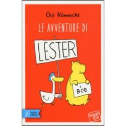 LE AVVENTURE DI LESTER E BOB ole konnecke BEISLER EDITORE libro per RAGAZZI bambini AMICIZIA età 6+ BEISLER EDITORE - 1