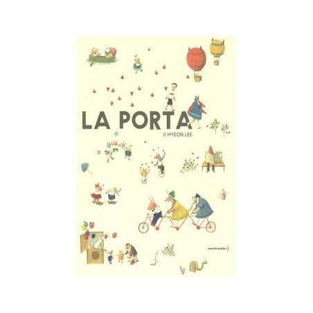 LA PORTA ji hyeon lee ORECCHIO ACERBO libro per RAGAZZI bambini SILENT BOOK età 6+ orecchio acerbo - 1
