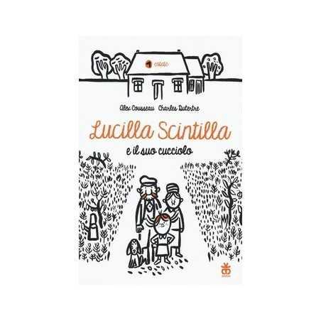 LUCILLA SCINTILLA E IL SUO CUCCIOLO cousseau alex SINNOS libro per RAGAZZI bambini AVVENTURE età 6+ SINNOS - 1