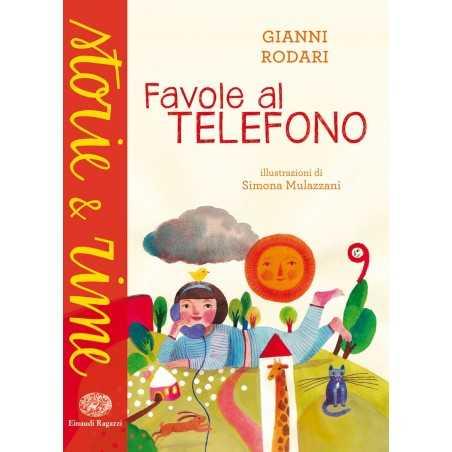 FAVOLE AL TELEFONO gianni rodari EINAUDI libro per RAGAZZI bambini RACCONTI età 6+ EINAUDI RAGAZZI - 1