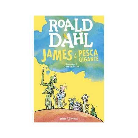JAMES E LA PESCA GIGANTE roald dahl SALANI libro per RAGAZZI classico BAMBINI età 7+ salani - 1