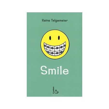 SMILE raina telgemeie IL CASTORO libro BAMBINI E RAGAZZI graphic novel SCUOLE MEDIE età 10+ il castoro edizioni - 1