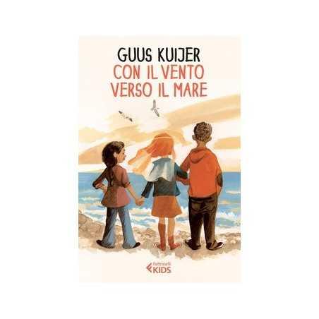 CON IL VENTO VERSO IL MARE Guus Kuijer FELTRINELLI libro POLLEKE serie RAGAZZI età 11+ FELTRINELLI - 1
