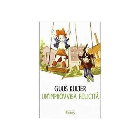 UN'IMPROVVISA FELICITA' Guus Kuijer FELTRINELLI libro POLLEKE serie RAGAZZI età 11+  - 1