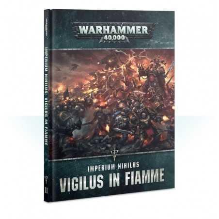 CODEX IMPERIUM NIHILUS VIGILUS IN FIAMME ITALIANO 2019 Warhammer 40k manuale CHAOS SPACE MARINES 40,000 Games Workshop - 1