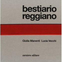 BESTIARIO REGGIANO edizione...