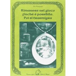 RIMANERE NEL GIOCO FINCHE'...