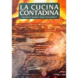 LA CUCINA CONTADINA 2 ingredienti semplici BELLEI sapori straordinari CDL EDITORE CDL - 1