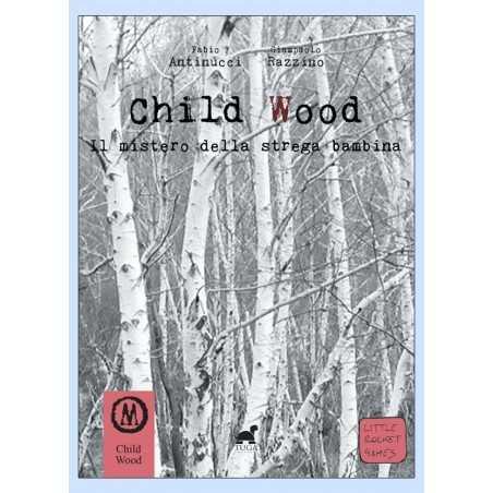 IL MISTERO DELLA STREGA BAMBINA libro game CHILD WOOD VOL 1 little rocket games TUGA EDIZIONI librogame Little Rocket Games - 1