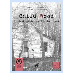 IL DESTINO DEL CERBIATTO ROSSO libro game CHILD WOOD VOL 2 little rocket games TUGA EDIZIONI librogame Little Rocket Games - 1
