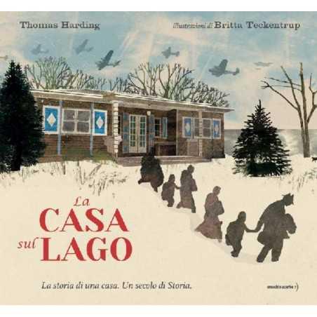 LA CASA SUL LAGO di Thomas Harding e Britta Teckentrup - Orecchio Acerbo 2020