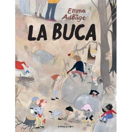 LA BUCA di Emma Adbage - Camelozampa 2020
