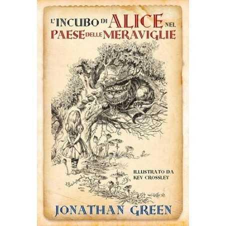 L'INCUBO DI ALICE NEL PAESE DELLE MERAVIGLIE jonathan green LIBRO GAME edizione limitata GAMEBOOK