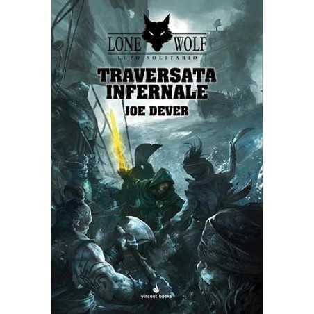 TRAVERSATA INFERNALE joe dever LUPO SOLITARIO VOL 2 lone wolf LIBRO GAME vincent books GAMEBOOK