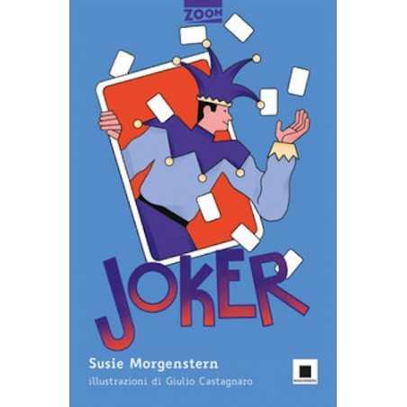 JOKER susie morgenstern BIANCOENERO libro per bambini ZOOM età 7+