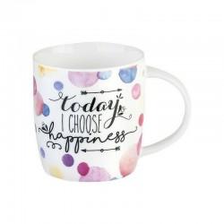 TAZZA mug TODAY I CHOOSE...