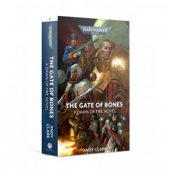 THE GATE OF BONES a dawn of...