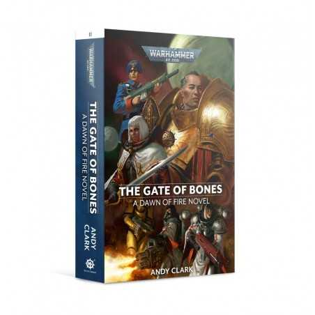 THE GATE OF BONES a dawn of fire novel BLACK LIBRARY libro IN INGLESE andy clark WARHAMMER 40K