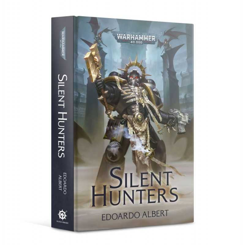 SILENT HUNTERS by Edoardo Albert Warhammer 40000 Novel Black Library Games Workshop - 1