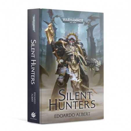 SILENT HUNTERS by Edoardo Albert Warhammer 40000 Novel Black Library Games Workshop - 1