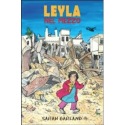 LEYLA NEL MEZZO lo stampatello editore SARAH GARLAND libro per bambini 6+ LO STAMPATELLO - 2
