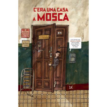 C'ERA UNA CASA A MOSCA donzelli editore LITVINA ALEXANDRA libro per ragazzi 8+  - 1
