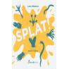 SPLAT coccole books LARA ALBANESE libro per bambini 4+  - 1