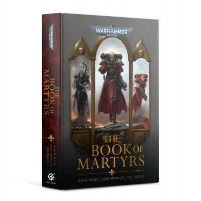 THE BOOK OF MARTYRS novel Adepta Sororitas Black Library Games Workshop - 1