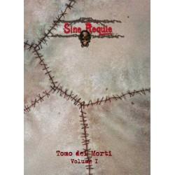 SINE REQUIE ANNO XIII - TOMO DEI MORTI VOL. 1